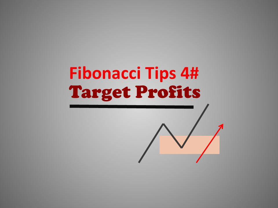 Fibonacci Tips 4# Target Profits